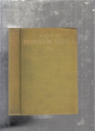 A Book of Princeton Verse 1916 (with) A Book of Princeton Verse II 1919 (in the scarce original dust jackets)