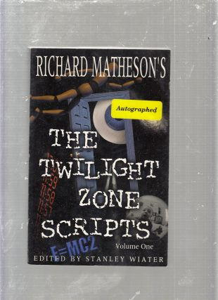 Richard Matheson's The Twilight Zone Scripts: Volume 1 (signed by Matheson). Richard Matheson,...