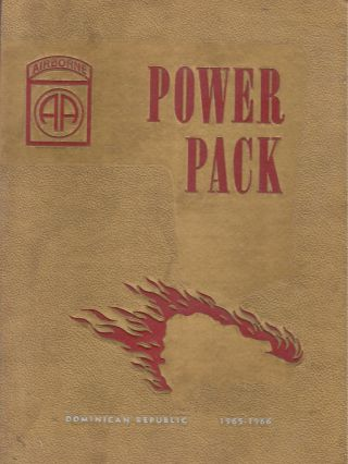 Power-Pack (82d Airborne Division, Dominican Republic 1965-1966). 82d Airborne Division, Rovert...