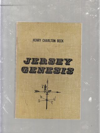 Jersey Genesis: The Story of The Mullica River (signed by the author0