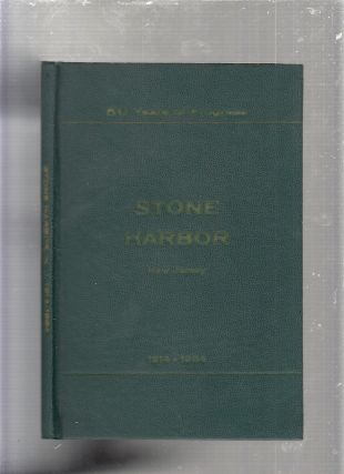 History of Stone Harbor, New Jersey 1914-1964