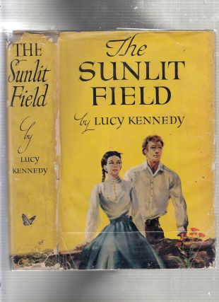 The Sunlit Field. Lucy Kennedy
