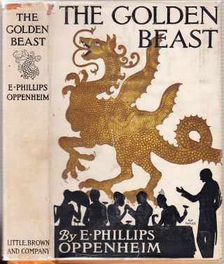 The Golden Beast. E. Phillips Oppenheim