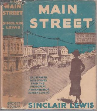 Main Street (Photoplay Edition in Dust Jacket). Sinclair Lewis