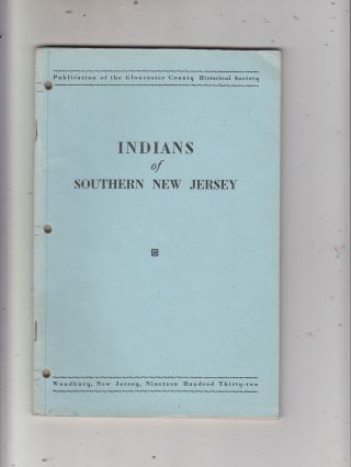 Indians of Southern New Jersey. Gloucester County Historical Society/ Frank H. Stewart
