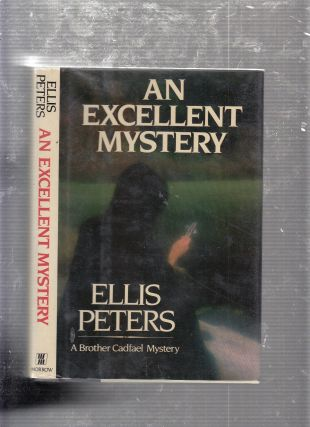 An Excellent Mystery: The Eleventh Chronicle of Brother Cadfael. Ellis Peters