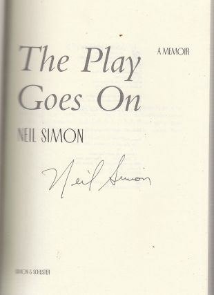 The Play Goes On: A Memoir (signed by Neil Simon)