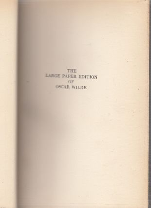 The Writings of Oscar Wilde in 12 vols. / Large Paper Edition, one of 525 sets only/ in fine binding